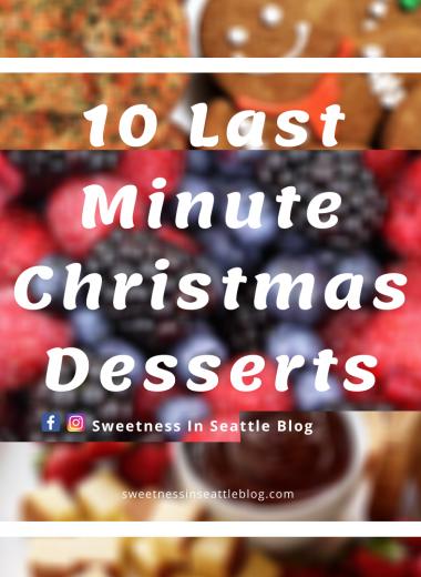 10 Last Minute Christmas Desserts