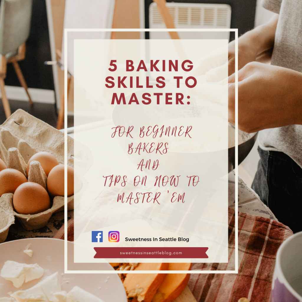 5 Baking Skills to Master