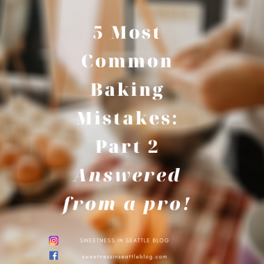 5 Most Common Baking Mistakes Answered from a pro