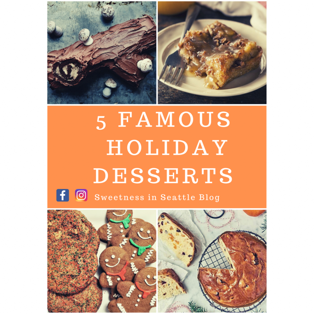 5 famous holiday desserts